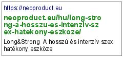 https://neoproduct.eu/hu/long-strong-a-hosszu-es-intenziv-szex-hatekony-eszkoze/